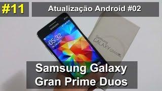 Samsung Galaxy Gran Prime Duos - Atualização do Android #02 - Português