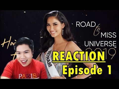 Miss Universe Vietnam 2019 | Road To Miss Universe 2019, Episode 1 : Reaction