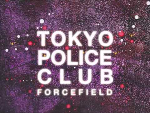Tokyo Police Club - Tunnel Vision