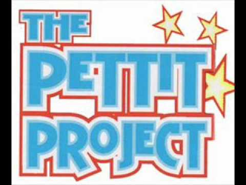 The Pettit Project - Even If You Dont