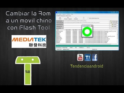 Cambiar la Rom a un Movil chino con Flash Tool