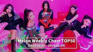 [TOP 50] MELON WEEKLY CHART [20190603-20190609]