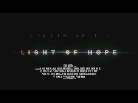 New Dragon Ball Z Web Series Trailer RELEASED! (Light of Hope)