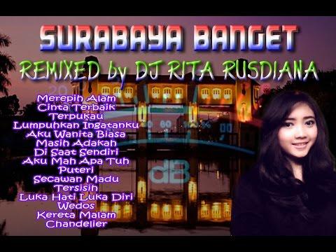 SURABAYA BANGET by DJ Rita Rusdiana