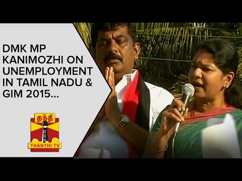 DMK MP Kanimozhi on Unemployment in Tamil Nadu and Global Investors Meet | Thanthi TV