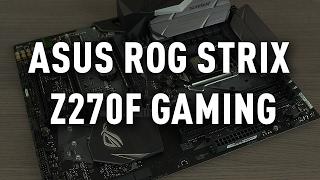 Asus ROG Strix Z270F Gaming anakart incelemesi
