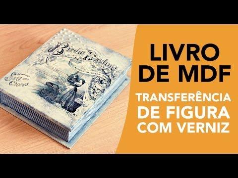 Livro de MDF - Transferência de figura com verniz
