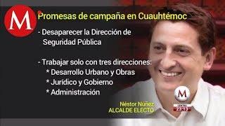 Promesas de campaña de Néstor Núñez en Cuauhtémoc