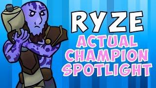 Ryze ACTUAL Champion Spotlight