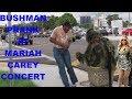 BUSHMAN PRANK AT MARIAH CAREY CONCERT