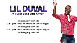 Lil Duval Smile Living My Best Life Audio Ft Snoop Dogg Ball Greezy 34