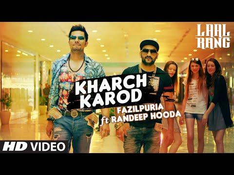Kharch Karod Video Song - Laag Rang