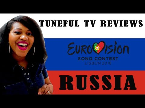 EUROVISION 2018 - RUSSIA - Tuneful TV Reaction & Review