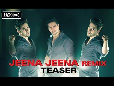 Jeena Jeena (Official Remix Teaser) | Badlapur | Varun Dhawan, Yami Gautam & Nawazuddin Siddiqui