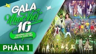 [FULL] Gala Nhạc Việt 10 - Những Ngày Khi Ta Còn Trẻ - Phần 1 - MC Trấn Thành, Hồ Ngọc Hà (Official)