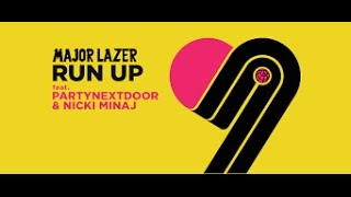 Lyric Video Major Lazer Run Up feat PARTYNEXTDOOR Nicki Minaj