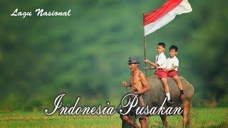INDONESIA PUSAKA + Lirik (Indonesia Tanah Air Beta) Lagu Wajib Nasional