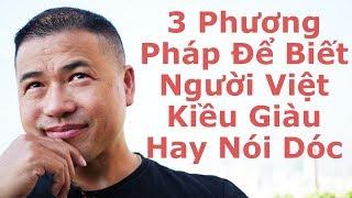 Cuộc Sống Việt Kiều #3 - 3 Phương Pháp Để Biết Người Việt Kiều Giàu Hay Nói Dóc - By Tai Duong