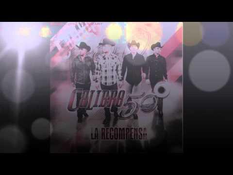 Calibre 50 La Recompensa cd completo 2013