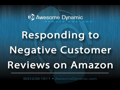 Amazon How To: Responding to Negative Customer Reviews