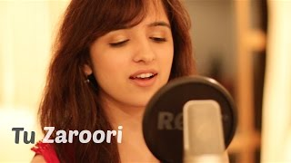download lagu Tu Zaroori - Zid  Female Cover By Shirley gratis