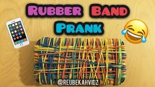 Rubber band prank