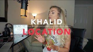 Khalid Location