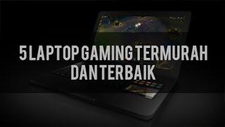 Download lagu 5 Laptop Gaming Termurah Dan Terbaik 2016 gratis
