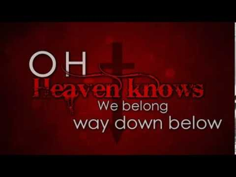 The Pretty Reckless - Heaven Knows - Lyrics HD