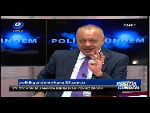 Manisa Büyükşehir Belediye Başkanı Cengiz ERGÜN - Politik Gündem - Kanal 35