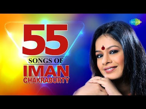 Top 55 Songs Of Iman Chakraborty | Tumi Ektu Kebal | Bhromor Koyo Giya | Badal Baul