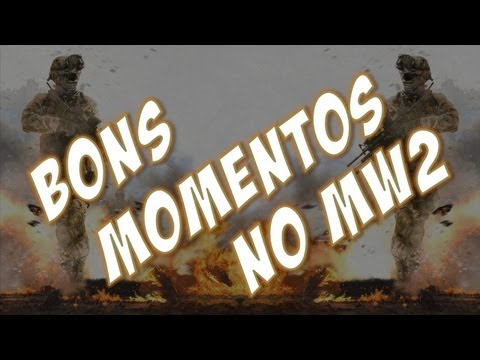 #38 [Gameplay] Bons momentos no MW2