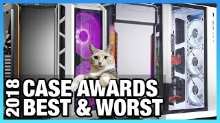 Awards Show: Best & Worst PC Cases of 2018