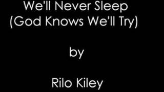 Watch Rilo Kiley Well Never Sleep God Knows Well Try video