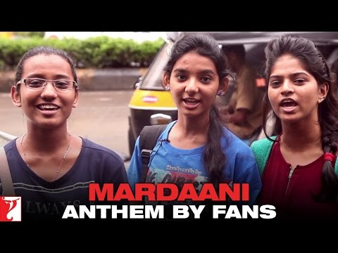 Mardaani Anthem By Fans - Mardaani