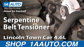 How to Install Repair Replace Serpentine Belt Tensioner Lincoln Town Car 4.6L 98-02 1AAuto.com