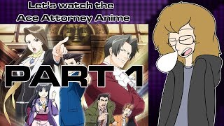 Let's watch the Ace Attorney Anime (Episodes 1 - 4)