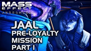 Mass Effect Andromeda - Jaal Pre-Loyalty Mission 'Friend or Foe?' Part 1