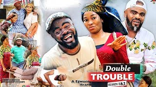 DOUBLE TROUBLE SEASON 1 - NEW MOVIE|LATEST NIGERIAN NOLLYWOOD MOVIE