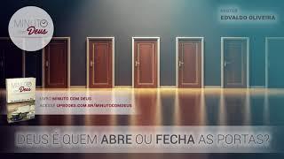 Deus é Quem Abre Ou Fecha as Portas