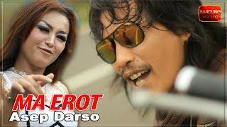 Download Lagu Asep Darso - Ma Erot [Official Bandung Music] Gratis STAFABAND