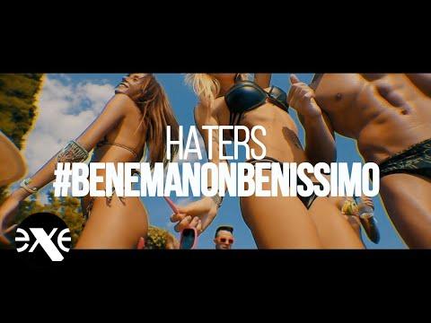 HATERS - #BeneMaNonBenissimo