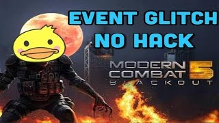 Modern Combat 5 Event Glitch ( No Hack )
