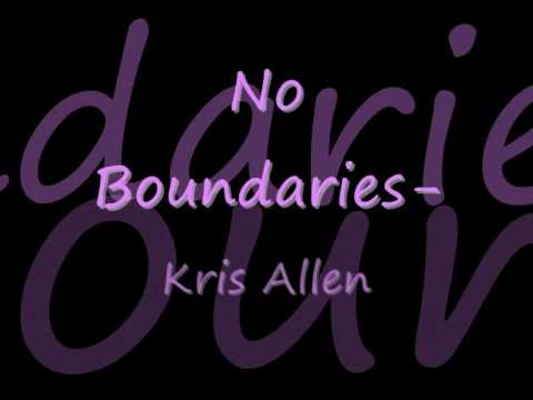 Kris Allen - No Boundaries w/ Lyrics Music Videos