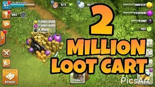 2 Million Loot in Cart - Loot Cart Glitch in CLASH OF CLANS