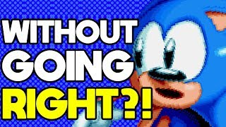 Is it Possible to Beat Sonic Mania Without Pressing Right?