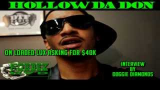 Hollow Da Don Says Loaded Lux Is Pulling A Cassidy Move By Asking For A Lot Of Money To Battle