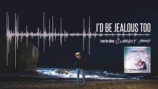 Dustin Lynch I 39 D Be Jealous Too Official Audio