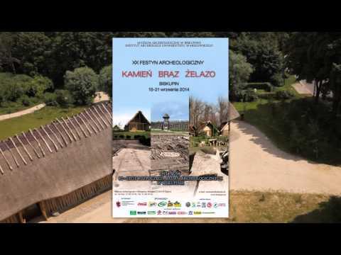 Biskupin Film Promujący Xx Festyn Archeologiczny  kamieŃ BrĄz Żelazo  13-21 Wrzesień 2014 video