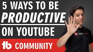 Five TubeBuddy tools to be more productive on YouTube!